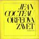 COCTEAU; JEAN: ORFEOVA ZÁVĚŤ. - 1977. Obálka ALEŠ KREJČA. - 8406365577