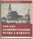HYPŠMAN; BOHUMIL: STO LET STAROMĚSTSKÉHO RYNKU A RADNICE. - 1946. S kapitolou Václava Vojtíška. /pragensie/ - 8406156489
