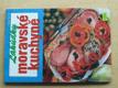 Lahůdky moravské kuchyně (2002)