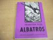 Albatros. Dobrodružný román z Moluk
