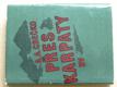 Přes Karpaty (1971) 2. sv. válka, 1944