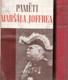 Paměti Maršála Joffrea (2 svazky) (Sbírka pamětí, studií a dokomentů řídí Jaroslav Werstadt)