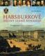 Eva Demmerle - Habsburkové. Dějiny jedné dynastie