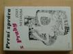 První zpráva z Prahy (1991)