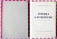 Vendulka a mlynáříčkové - 1946