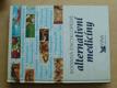 Rodinná encyklopedie alternativní medicíny (1997)