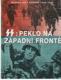 SS: Peklo na západní frontě (Wafen-SS v Evropě 1940-1945)
