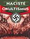 Nacisté a okultismus Paul Roland