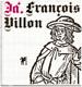Já, François Villon François Villon