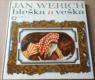 Jan Werich: Bleška a veška