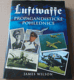 James Wilson: Luftwaffe (Propagandistické pohlednice)