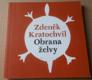 Zdeněk Kratochvíl: Obrana želvy