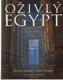 Oživlý Egypt (živoucí obrazy z dob faraonů)