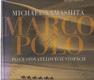 Marco Polo (Po cestovatelových stopách)