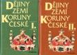 Dějiny zemí koruny české I.+ II.