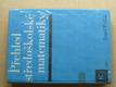 Přehled středoškolské matematiky (1972)