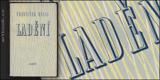 HALAS; FRANTIŠEK: LADĚNÍ. - 1947. Obálka FRANTIŠEK HUDEČEK. - 10012670985