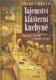 Tajemství klášterní kuchyně