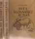 Svět slovanský je náš - díl I. a II.