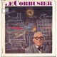 Le Corbusier. Sociolog urbanismu