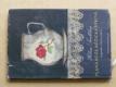 Planá růže, růžička šípková (1958)