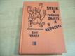 Švejk v ruském zajetí a v revoluci