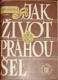 Jak život Prahou šel (1576-1830)