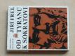 Od tyranů k Sókratovi (1969)