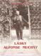 Lásky Alfonse Muchy?