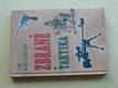 Zbraně a taktika (2010) novotisk z r. 1946