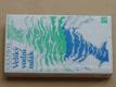 Veliký vodní tulák (1980) ilustroval Šerých