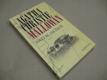Christie Agatha POVĚZ MI JAK ŽIJETE MALLOWAN 2003