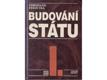Budování státu I., II., III., IV., V.