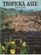Tropická Asie (Země a život)