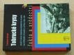 Tobrucké krysy - osudy a boje čs. vojáků 1940-41 (2008)