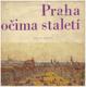 Praha očima staletí Václav Hlavsa