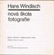 Hans Windisch - Nová škola fotografie