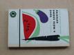 Nové a málo známé zeleníny - pěstování a kuch.úprava