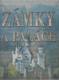 Zámky a paláce (Nejkrásnější a nejzajímavější)