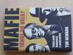 Mafie táhne do války - Tajný pakt Spojenců s podsvětím (2008)