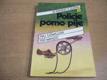 Policie pomo pije. 10 románů o zločinu č. 6. (