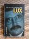 Josef Lux - muž se světlem v srdci