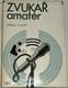 Zvukař amatér