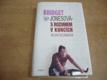 Bridget Jonesová s rozumem v koncích