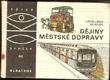 Dějiny městské dopravy - Losos, Bouda