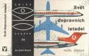 Svět dopravních letadel (edice OKO, sv. 39)