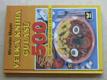 Velká kniha gulášů - 500 receptů od nás i ze svět (2000)