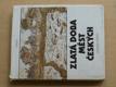 Zlatá doba měst českých (1991)