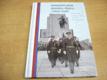 Reprezentujeme armádu, Prahu i svou vlast (2010