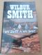 Wilbur Smith: Na život a na smrt